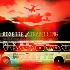 "Roxette - ""Travelling"" (Audio CD 2012)"