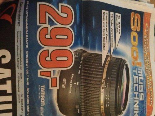 Lokal Saturn Delmenhorst tamron 18-270 vc pzd Canon Nikon Sony 299€