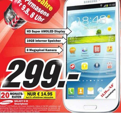 Samsung Galaxy S3 16GB im Mediamarkt Pirmasens für 299 Euro