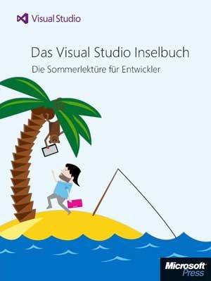 [E-Book] Das Visual Studio Inselbuch. Die Sommerlektüre für Entwickler