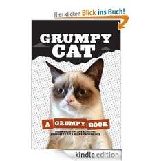 Grumpy Cat: A Grumpy Book [Kindle Edition ]  für 5,76€ @ Amazon