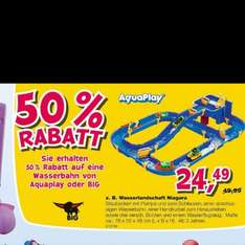 Toys R us 50% Rabatt auf Wasserbahn Waterplay von BIG oder Aquaplay