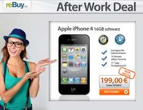iPhone 4 nur 199 € beim 'reBuy.de After Work Deal'