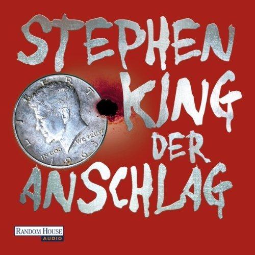 Hörbuch: Der Anschlag (Stephen King), 32 Stunden Hörgenuss dank David Nathan [6,45€ @ audible.de (Download) oder 9,99€ mp3 CD @ amazon.de]
