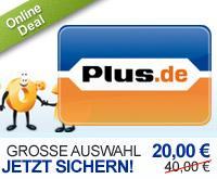 20 Euro statt 40 Euro bei Plus.de