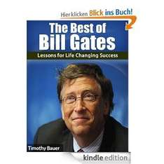 The Best of Bill Gates: The Microsoft Billionaire's Lessons for Life Changing Success [Ebook] @Amazon