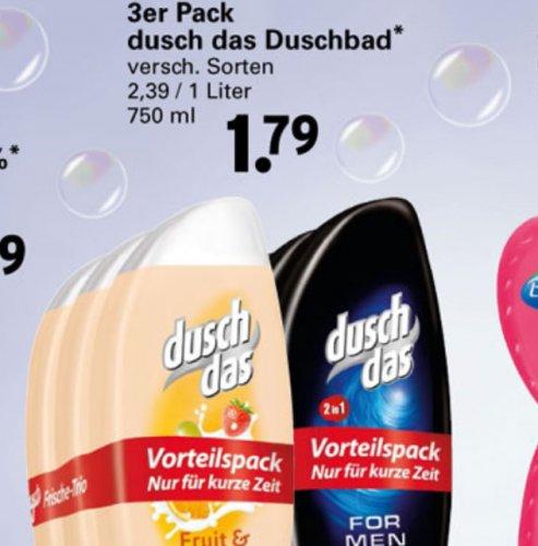 duschDas in der 3er Packung für 1,79€