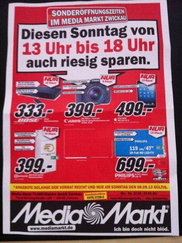 Media Markt ZWICKAU [offline] - Apple Sonntag (Ipad +MAC) + Jede Stunde Angebote (Bose, Canon, Philips)