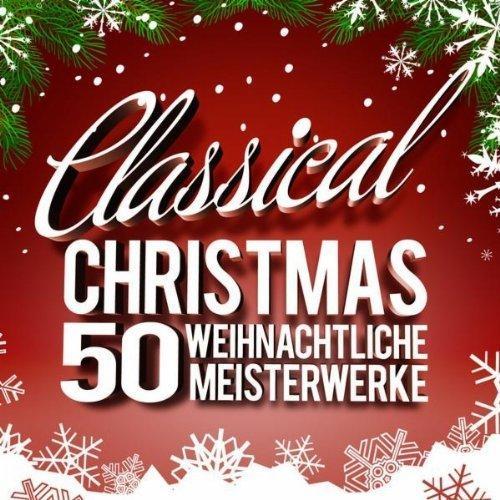 "Kurios: ""Sommerhits"" à l'Amazon(e): Classical Christmas - 50 Weihnachtliche Meisterwerke  €1,11"