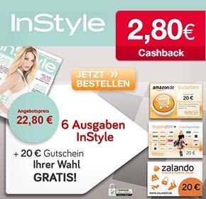 Instyle für 22,80+ 20€ Amazon-, Zalando oder ShoppingBON-Gutschein + 2,80€ Cashback