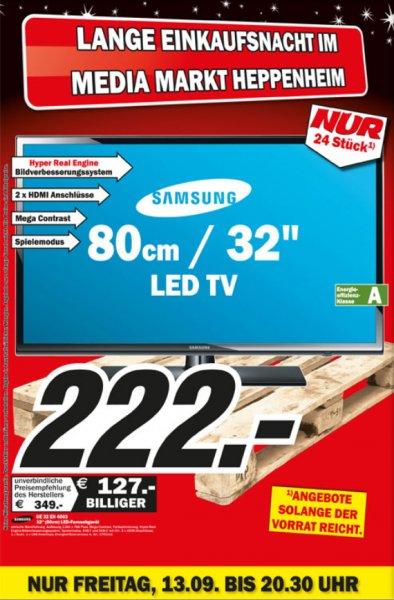 [Lokal] 13.09 20:30 Uhr  Lange Einkaufsnacht MediaMarkt Heppenheim 2.0: Samsung UE32EH4003 (32Zoll, LED-Backlight,  HD-Ready, Energieklasse A) für 222€