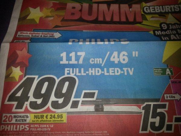 """[Lokal] Media Markt Alzey und Bischofsheim - 46"""" Philips 46PFL3108K/12 für 499,-€"""