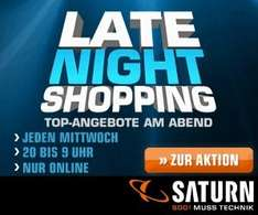 Saturn Late Night Shopping 18.09.2013 Sammelthread