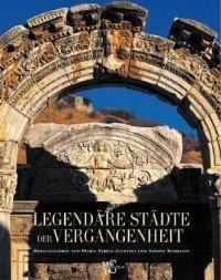 Legendäre Städte der Vergangenheit [Buch] für 5€ @Buch.de