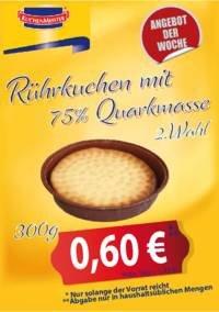 Rührkuchen 300g - für 0,60 Euro und noch mehr Gebäck [Lokal: Kuchenmeister - Werksverkauf Soest]