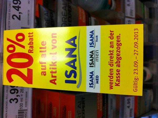[ROSSMANN] 20% auf alle Isana-Produkte