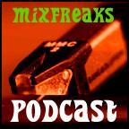 Sehr viel kostenlose Musik!!! MIXFREAKS!!! (Podcast)