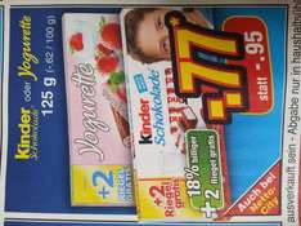 [Netto ohne Hund/offline] Kinder Schokolade u. Jogurette 125g für 77Cent (-.62 / 100g)