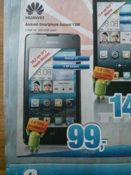 Lokal? Huawei Ascend Y300 (weiß) 99€ [expert Bening]