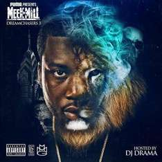 Meek Mill Dreamchasers 3 [MP3] Mixtape