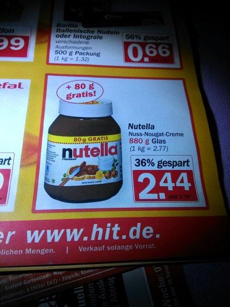 Nutella bei Hit 880 g für 2.44€ (2.77 /kg)