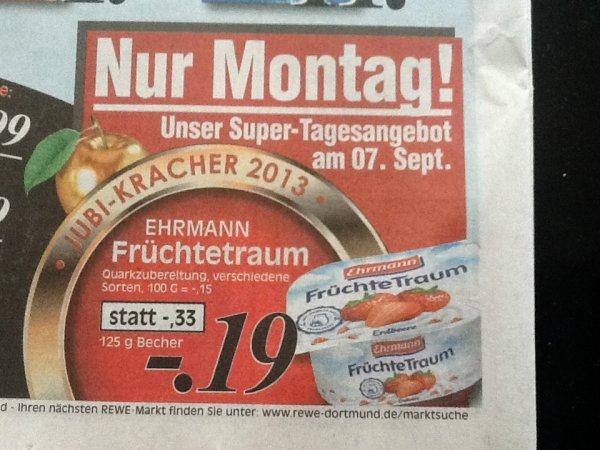 REWE und Kaufpark nur am Montag Ehrmann Früchtetraum