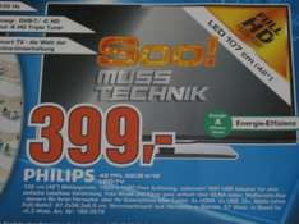"Philips LED-TV 42 PFL 3208 K/12 - 42"" - 107 cm, Saturn Düsseldorf Kö 399,00 € nächster Preis Idealo 479,00 €"