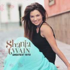 Shania Twain Greatest Hits MP3-Download 3,99 €