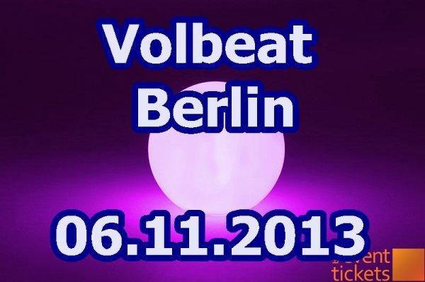 VOLBEAT Berlin Konzerttickets Stehplätze - 33,40 Euro inkl,Versand