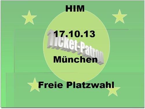 [lokal München] Tickets für HIM 17.10.2013 Kesselhaus 19,99€ statt 40,00 € @ ebay gewerbl. Anbieter