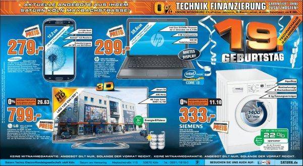 Saturn Geburtstagsdeal in Köln Saturn Maybachstr.  LG 55 LA 6208 LED-TV für 799,- EUR, SAMSUNG Galaxy S3 für 279,- EUR