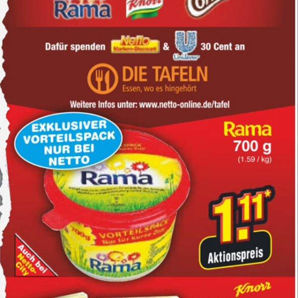 [Lokal??] Netto ohne Hund] Rama 700gr für 1,11€