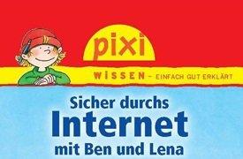"""Pixi Buch """"Sicher durchs Internet mit Ben und Lena""""  kostenlos"""