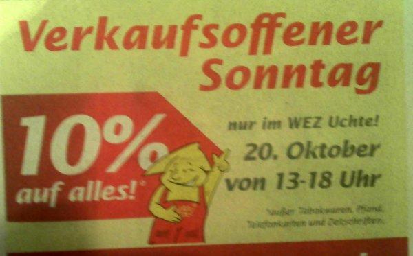 [Lokal offline] 10 % auf (fast) alles - Verkaufsoffener Sonntag am 20.10.2013 im WEZ-Markt in 31600 Uchte