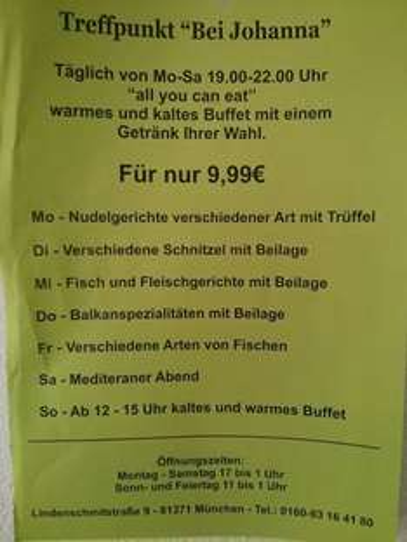 """Nur für Mutige: Diverse """"All you can eat""""-Buffets + Getränk - die ganze Woche für 9,99€ """"Bei Johanna"""" in München/Alt-Sendling"""