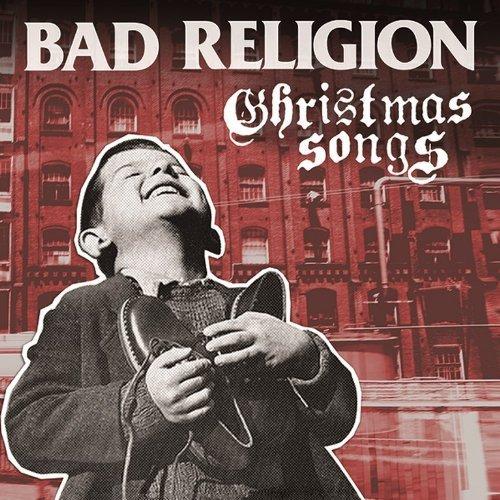 Bad Religion - Christmas Songs gratis hören