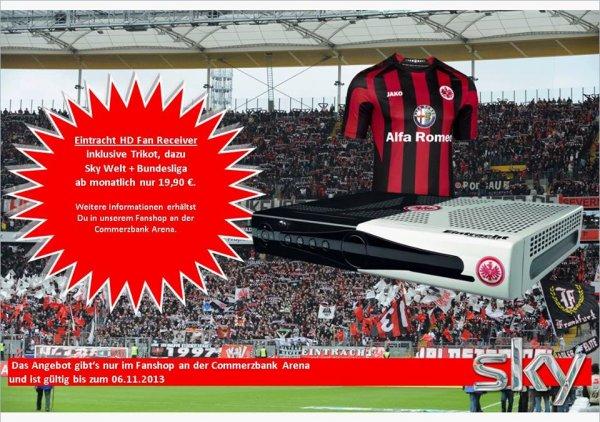 Sky Welt + Bundesliga inklusive einem Eintracht HD Fan Receiver und ein Trikot ab monatlich 19,90 EURO.