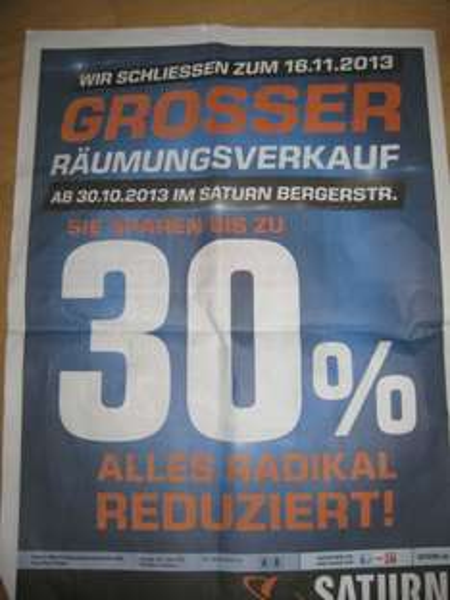 Saturn Frankfurt Bergerstaße  Räumungsverkauf bis zu 30% reduziert