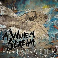 A Wilhelm Scream - Partycrasher / Album gratis anhören.