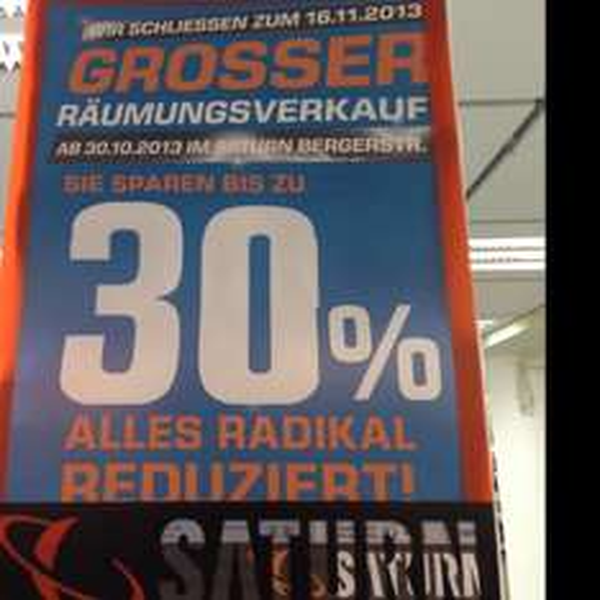 [Lokal-Saturn Frankfurt Berger Str. ] Bis zu 30% reduziert wegen Schließung