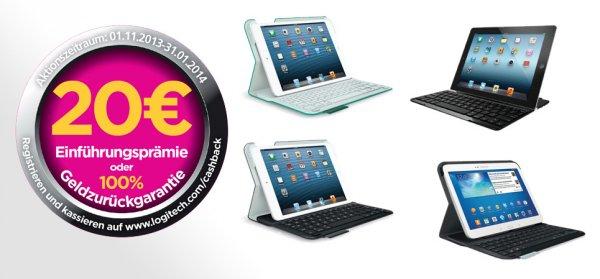 Logitech iPad (auch mini!) / Samsung Galaxy Tab 3 Tasturen (neueste Modelle) mit Cashback