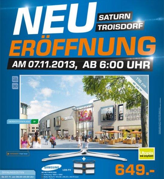 [Saturn Troisdorf] Lokal NEUERÖFFNUNG Samsung UE46F6510SSX 649€ & Super Angebote