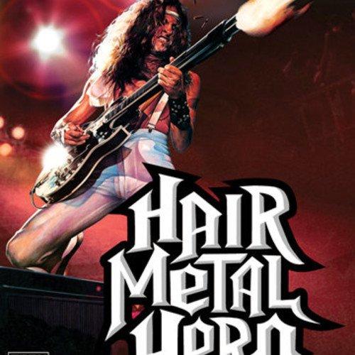 Hair Metal Hero- Guitar Hero Mixtape [Download+Stream]