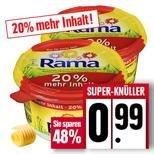 Edeka Rhein/Ruhr  Rama 600 gr.0,99€ und weitere Schnapper!