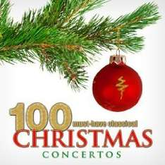 Amazon MP3 Sampler - 100 Must-Have Classical Christmas Concertos nur 2,02 €