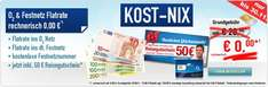 KOST-NIX: O2-Flat + Festnetz-Flat + Homezone (Festnetznummer) 0,00 EUR