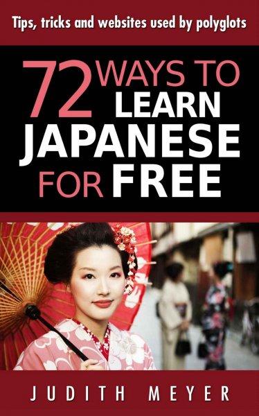 ebook: 72 Wege um kostenlos Japanisch zu lernen, heute noch reduziert