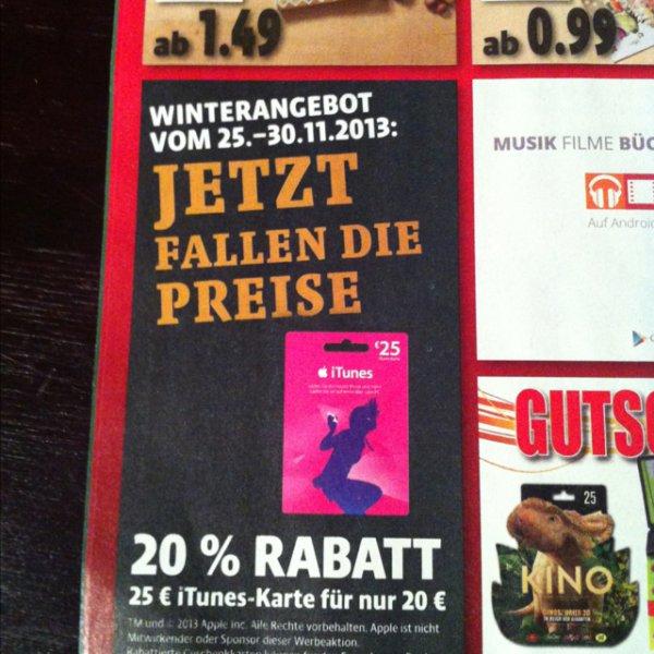 [lokal?]Kaiser's[NRW] iTunes Karten mit 20% Rabatt. 25€ iTunes für 20€.