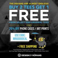 Design by Humans - Kauf 2 T-Shirts bekomm das 3te GRATIS | 20% auf Phone Cases & Wallart |