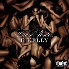 [7digital.de] R.Kelly - Black Panties (Deluxe Version) als MP3 Download (320 kbps) für nur 4,99€
